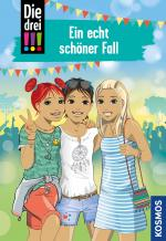 Cover-Bild Die drei !!!, 80, Ein echt schöner Fall (drei Ausrufezeichen)