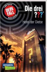 Cover-Bild Die drei ???: Dein Fall: Hotel der Diebe