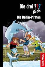 Cover-Bild Die drei ??? Kids, 82, Die Delfin-Piraten