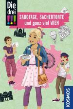 Cover-Bild Die drei !!!, Sabotage, Sachertorte und ganz viel Wien
