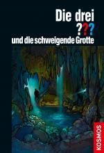 Cover-Bild Die drei ??? und die schweigende Grotte (drei Fragezeichen)