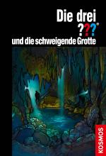 Cover-Bild Die drei ??? und die schweigende Grotte