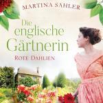 Cover-Bild Die englische Gärtnerin - Rote Dahlien (Die Gärtnerin von Kew Gardens 2)