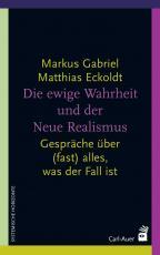 Cover-Bild Die ewige Wahrheit und der Neue Realismus