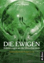 Cover-Bild DIE EWIGEN. Erinnerungen an die Unsterblichkeit