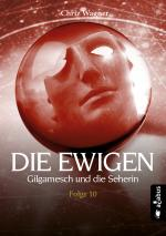 Cover-Bild DIE EWIGEN. Gilgamesch und die Seherin