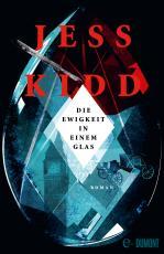 Cover-Bild Die Ewigkeit in einem Glas