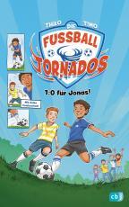 Cover-Bild Die Fußball-Tornados - 1:0 für Jonas