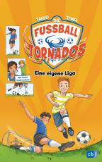 Cover-Bild Die Fußball-Tornados - Eine eigene Liga!