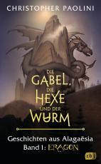 Cover-Bild Die Gabel, die Hexe und der Wurm. Geschichten aus Alagaësia. Band 1: Eragon