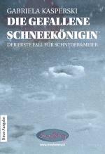 Cover-Bild Die gefallene Schneekönigin - Der erste Fall für Schnyder&Meier
