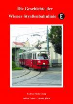 Cover-Bild Die Geschichte der Wiener Straßenbahnlinie E