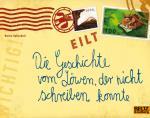 Cover-Bild Die Geschichte vom Löwen, der nicht schreiben konnte