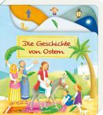 Cover-Bild Die Geschichte von Ostern