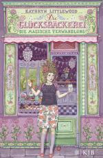 Cover-Bild Die Glücksbäckerei – Die magische Verwandlung