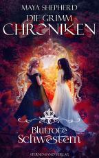 Cover-Bild Die Grimm-Chroniken (Band 21): Blutrote Schwestern