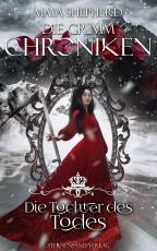 Cover-Bild Die Grimm-Chroniken (Band 24): Die Tochter des Todes
