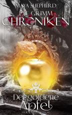 Cover-Bild Die Grimm-Chroniken (Band 5): Der goldene Apfel