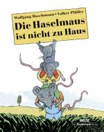 Cover-Bild Die Haselmaus ist nicht zu Haus