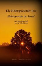 Cover-Bild Die Heilungswunder Jesu, Heilungswunder der Apostel