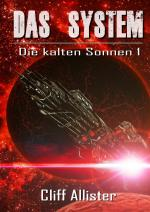Cover-Bild Die kalten Sonnen / Das System