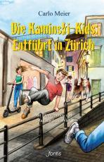Cover-Bild Die Kaminski-Kids: Entführt in Zürich