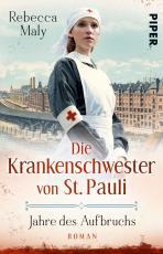 Cover-Bild Die Krankenschwester von St. Pauli – Jahre des Aufbruchs