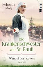 Cover-Bild Die Krankenschwester von St. Pauli – Wandel der Zeiten