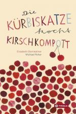 Cover-Bild Die Kürbiskatze kocht Kirschkompott