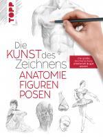 Cover-Bild Die Kunst des Zeichnens - Anatomie, Figuren, Posen