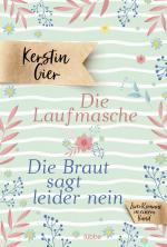 Cover-Bild Die Laufmasche/Die Braut sagt leider nein