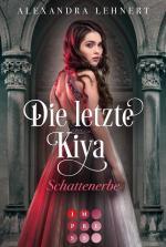 Cover-Bild Die letzte Kiya 1: Schattenerbe