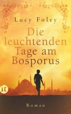 Cover-Bild Die leuchtenden Tage am Bosporus