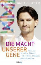 Cover-Bild Die Macht unserer Gene