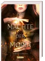 Cover-Bild Die Mächte der Moria (Die Mächte der Moria 1)