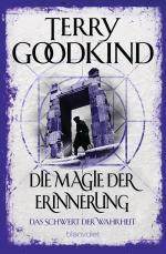 Cover-Bild Die Magie der Erinnerung - Das Schwert der Wahrheit