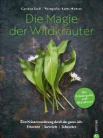 Cover-Bild Die Magie der Wildkräuter