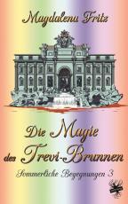 Cover-Bild Die Magie des Trevi-Brunnen