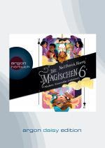 Cover-Bild Die Magischen Sechs - Madame Esmeraldas Geheimnis (DAISY Edition)