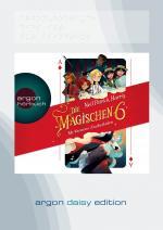 Cover-Bild Die magischen Sechs - Mr Vernons Zauberladen (DAISY Edition)