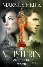 Cover-Bild Die Meisterin: Alte Feinde