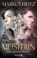 Cover-Bild Die Meisterin: Spiegel & Schatten
