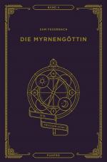 Cover-Bild Die Myrnengöttin, Die Krosann-Saga Band 4