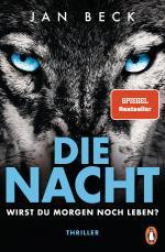 Cover-Bild Die Nacht – Wirst du morgen noch leben?