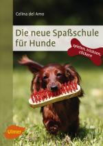 Cover-Bild Die neue Spaßschule für Hunde