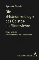 """Cover-Bild Die """"Phaenomenologie des Geistes"""" als Sinneslehre"""