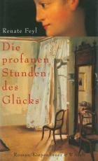 Cover-Bild Die profanen Stunden des Glücks
