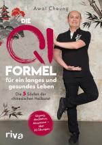 Cover-Bild Die Qi-Formel für ein langes und gesundes Leben