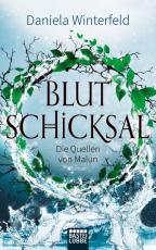 Cover-Bild Die Quellen von Malun - Blutschicksal