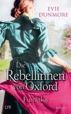 Cover-Bild Die Rebellinnen von Oxford - Furchtlos